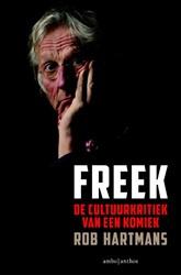 Freek (POD) -de cultuurkritiek van een komi ek Hartmans, Rob