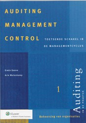 Auditing in de praktijk Auditing managem -toetsende schakel in de manage mentcyclus Geeve, E.