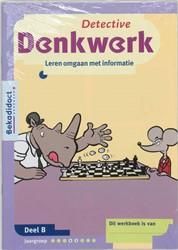 Detective Denkwerk B set 5 ex -leren omgaan met informatie Goderie, P.