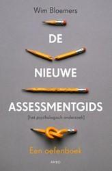 De nieuwe assessmentgids. Een oefenboek -een oefenboek Bloemers, Wim