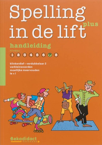 Spelling in de lift Plus ERADES, M.