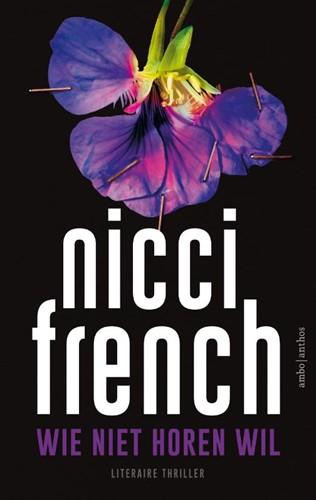 Wie niet horen wil French, Nicci