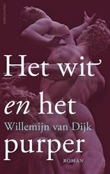 Het wit en het purper Dijk, Willemijn van