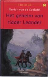 Het geheim van ridder Leander Coolwijk, Marion van de