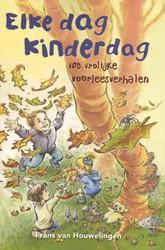 Elke dag kinderdag -100 vrolijke voorleesverhalen Houwelingen, Frans van