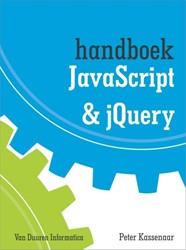 Handboek Javascript en JQuery Kassenaar, Peter