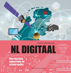 NL Digitaal -over big data, cybercrime en v irtual reality Blankesteijn, Herbert
