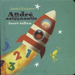 Andre het astronautje leert tellen Kuipers, Andre