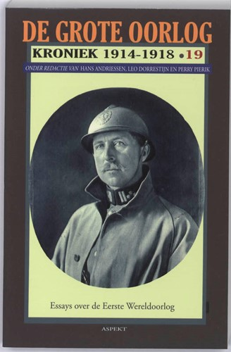 De Grote Oorlog, kroniek 1914-1918 -KRONIEK 1914 -1918 ANDRIESSEN, H.