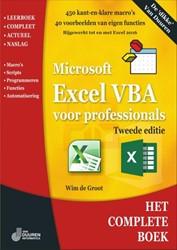 Excel VBA voor professionals, 2e editie -Excel VBA voor professional Groot, Wim de