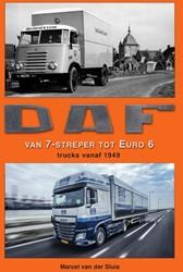 DAF - van 7-streper tot Euro 6 -trucks vanaf 1949 Sluis, Marcel van der