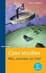 Case studies -wat, wanneer en hoe? Swanborn, Peter G.