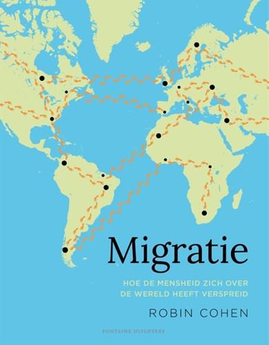 Migratie -Hoe de mensheid zich over de w ereld heeft verspreid Cohen, Robin