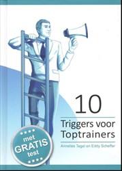 Triggers voor Professionals 10 Triggers Tegel, Annelies