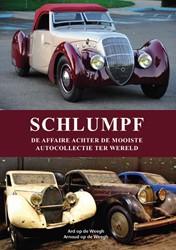 Schlumpf -de affaire achter de mooiste a utocollectie ter wereld Weegh, Ard op de