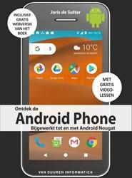 De Android Phone -bijgewerkt tot en met de Andro id Nougat Sutter, Joris de