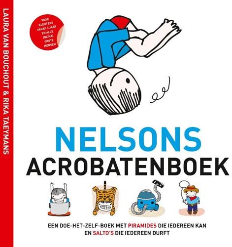 Nelsons acrobatenboek -een doe-het-zelf-boek met pira mides die iedereen kan en salt Taeymans, Rika