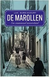 De Marollen -Een eeuwenoud misverstand Surdiacourt, Luc