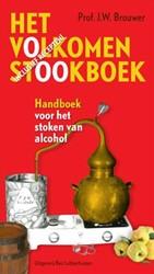 Het volkomen stookboek -handboek voor het stoken van a lcohol Brouwer, J.W.