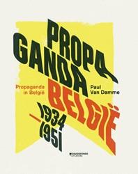 Propaganda in Belgie (1934-1951) Damme, Paul Van