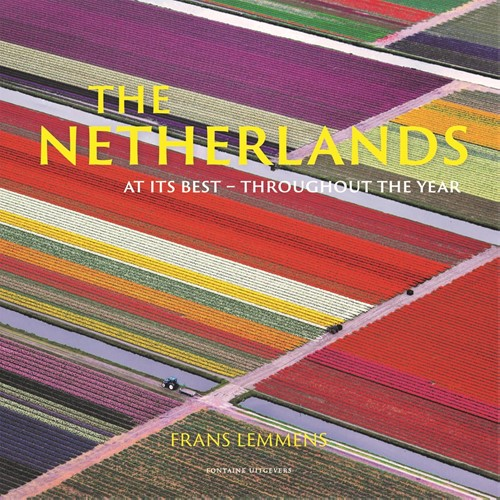 The Netherlands at its best -throughout the year Lemmens, Frans