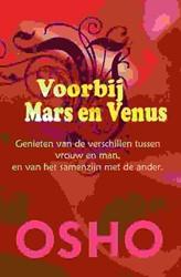 Voorbij Mars en Venus -genieten van de verschillen tu ssen vrouw en man, en van het Osho