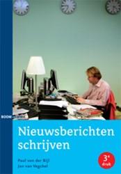 Nieuwsberichten schrijven Bijl, Paul van der