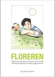 Floreren -zoektocht naar goed leven voor mensen met een ernstige verst Beernink - Wissink, Janny