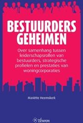 BESTUURDERSGEHEIMEN -OVER SAMENHANG TUSSEN LEIDERSC HAPSROLLEN VAN BESTUURDERS, ST HEEMSKERK, MARIETTE