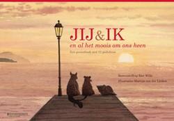 Jij & ik en al het moois om ons heen -Een posterboek met 12 gedichte n Wille, Riet