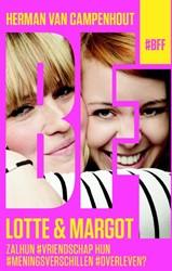 #BFF - Lotte en Margot -zal hun#vriendschap hun&#3 gsverschillen# overleven? Campenhout, Herman van
