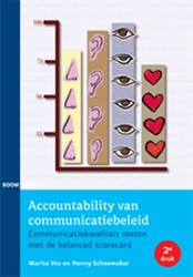 ACCOUNTABILITY VAN COMMUNICATIEBELEID -COMMUNICATIEKWALITEIT METEN ME T DE BALANCED SCORECARD VOS, MARITA