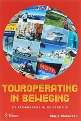 Touroperating in beweging -de reisbranche in de praktijk Molenaar, Marianne