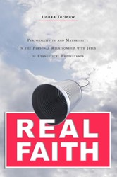 Real Faith -performativity and materiality in the personal relationship Terlouw, Ilonka