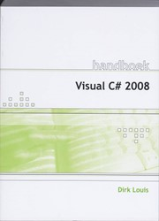 HANDBOEK VISUAL C# 2008 LOUIS, D.