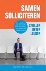 Samen solliciteren -sneller, beter, leuker Muller, Akkie