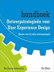 Ontwerpstrategieen voor user experience -kiezen voor de juiste ontwerpa anpak Klein, Ru