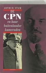 De CPN en haar buitenlandse kameraden -proletarisch internationalisme in Nederland Stam, Anton