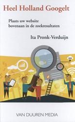 Heel Holland Googelt -plaats uw website bovenaan in de zoekresultaten Pronk-Verduijn, Ita
