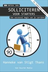 Ontdek snel: Solliciteren voor starters Stigt - Thans, Hanneke van