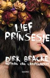 Lief prinsesje Bracke, Dirk
