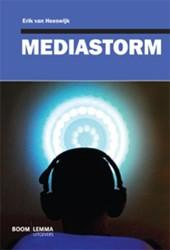 Mediastorm Heeswijk, Erik van