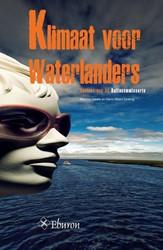 Klimaat voor Waterlanders -BERICHT AAN DE DELTACOMMISSARI S Leewis, Martine