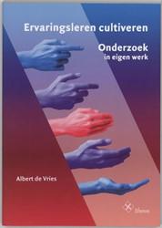 ERVARINGSLEREN CULTIVEREN -ONDERZOEK IN EIGEN WERK VRIES, A. DE