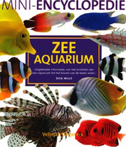 Mini-encyclopedie zee aquarium Mills, D.