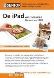PCSenior: De iPad voor Senioren, 7e edit -helder geschreven, volledig in kleur en met veel tips en tru Feiter, Wilfred