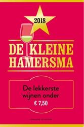 De kleine Hamersma 2018 -De lekkerste wijnen onder ?7 ,50 Hamersma, Harold