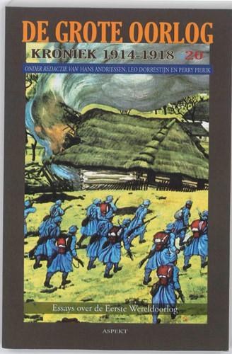 De Grote Oorlog, kroniek 1914-1918 -kroniek 1914 1918 Andriessen, Hans