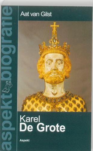 Karel de Grote -BOEK OP VERZOEK Gilst, Aat van