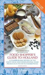 Food shopper's guide to Holland -a comprehensive review of the finest local and international Koene, Ada